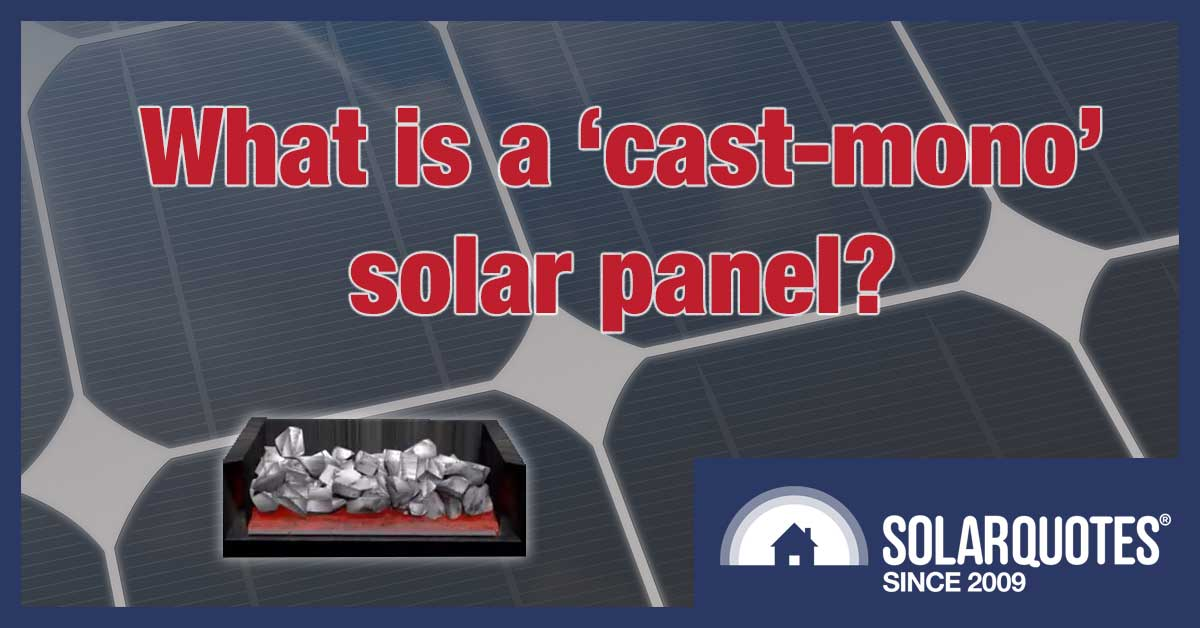 what is a cast mono solar panel?