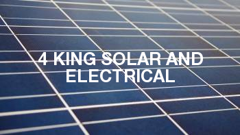 4 King Solar and Electrical