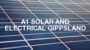 A1 Solar and Electrical Gippsland