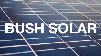 Bush Solar