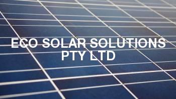 Eco Solar Solutions Pty Ltd