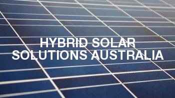 Hybrid Solar Solutions Australia