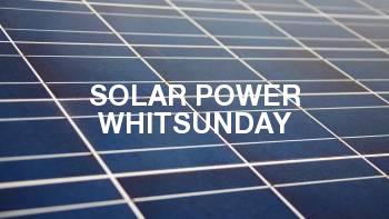 Solar Power Whitsunday