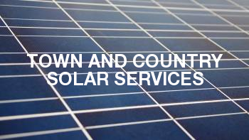 TOWN AND COUNTRY SOLAR SERVICES