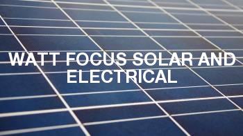Watt Focus Solar and Electrical